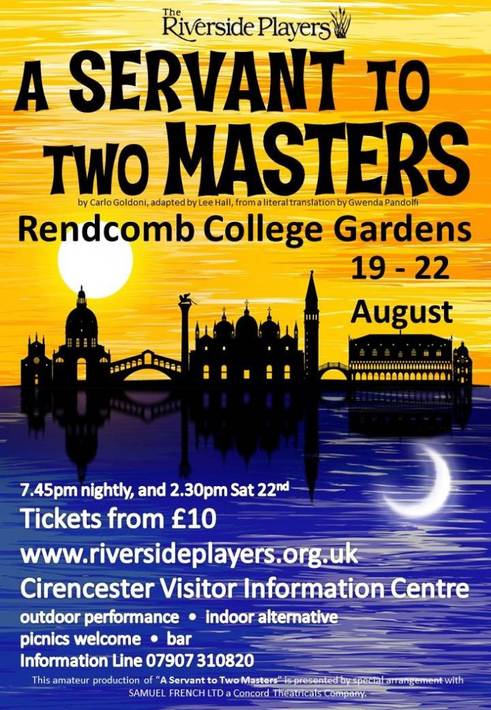 A Servant to Two Masters. Rendcomb College August 2020